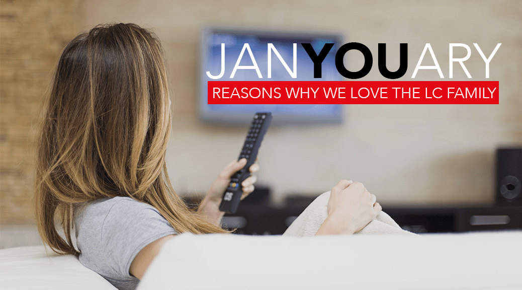 JanYOUary - Reasons We Love the LC Family