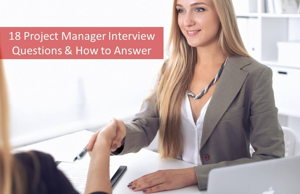 18 Project Manager Interview Questions  Answers - 2019 Updated
