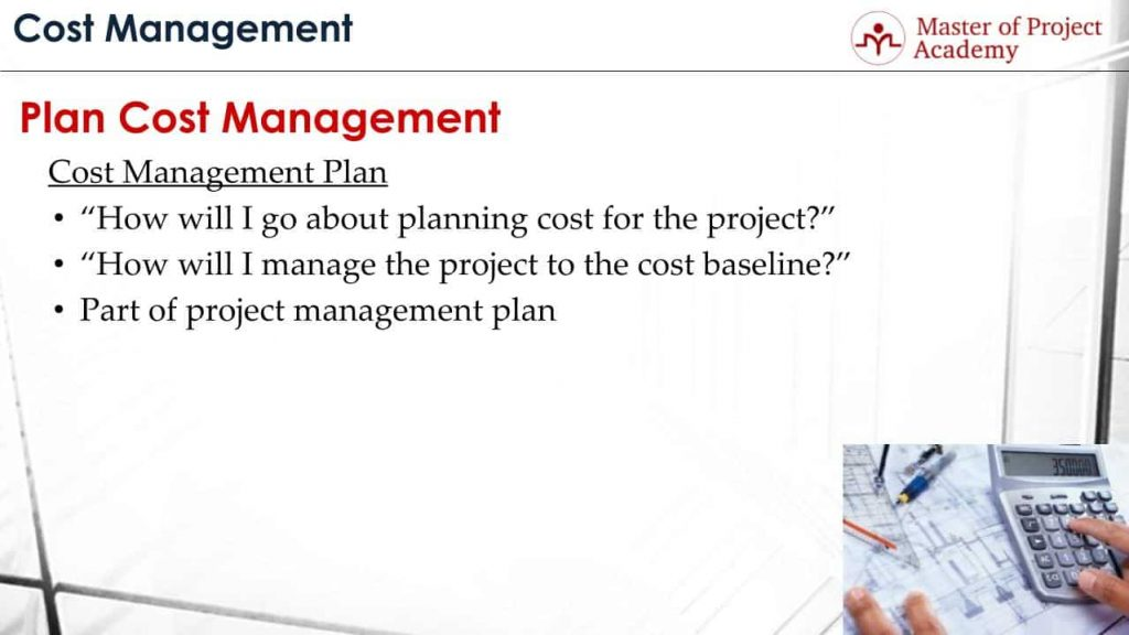 6 Items to Include in Cost Management Plan - 100 Management of Cost!