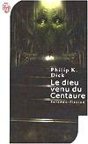 Le dieu venu du Centaure - Philip K. Dick
