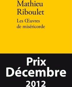 Les Œuvres de miséricorde (Mathieu Riboulet)