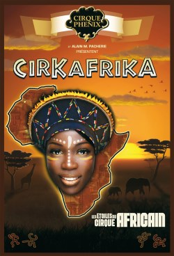 Cirkafrika au Cirque Phoenix