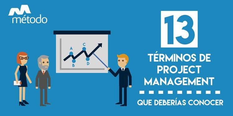 13 términos de Project Management que deberías conocer
