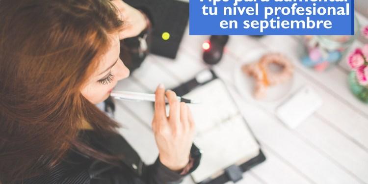 aumentar tu nivel profesional en septiembre