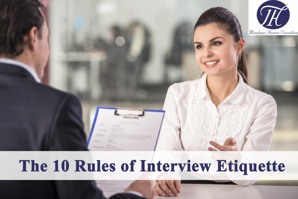 The 10 Most Important Rules of Interview Etiquette