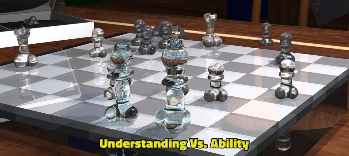 Understanding vs Ability