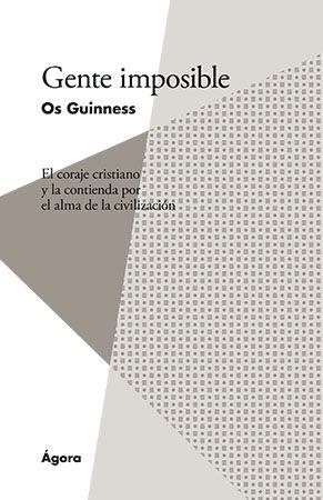 Gente imposible - Os Guinness - Portada
