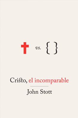 Cristo-el-incomparable-Stott