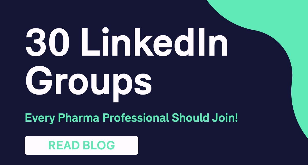 30 LinkedIn Groups Every Pharma Professional Should Join