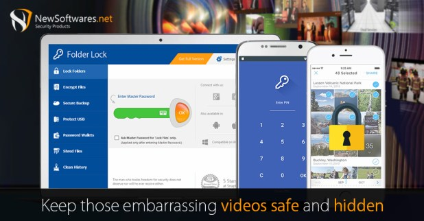 Keep those embarrassing videos safe and hidden with folder lock