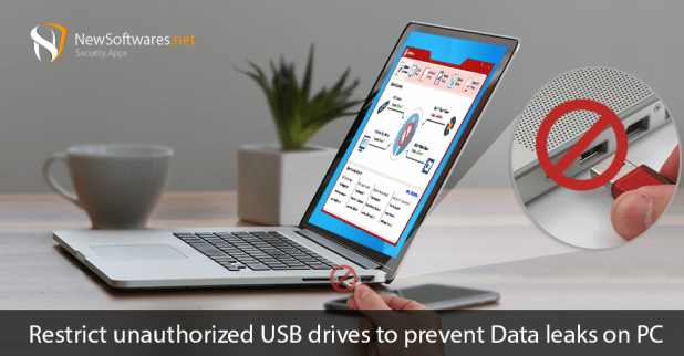 USB Block – Block access to unauthorized USB drives to Prevent Data Loss.