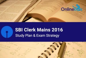 SBI Clerk Study Plan for Mains Examination