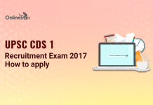 UPSC CDS 1 Recruitment Exam 2017: How to apply