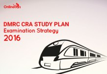 DMRC CRA Study Plan, Examination Strategy 2016