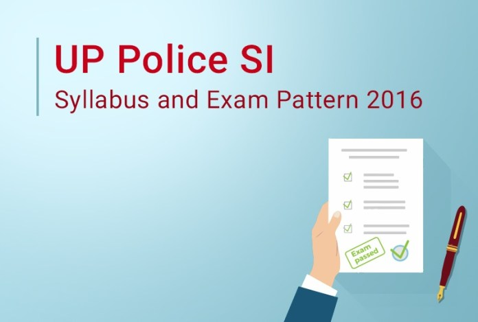 UP Police SI Syllabus and Exam Pattern 2016