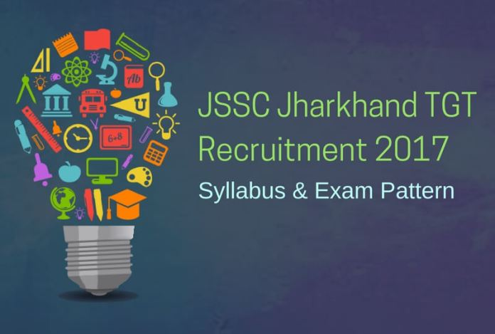 JSSC TGT Syllabus Exam Pattern: Jharkhand SSC 17993 Teacher Posts