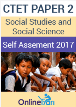 CTET PAPER 2 Social Studies and Social Science- Self Assement Test