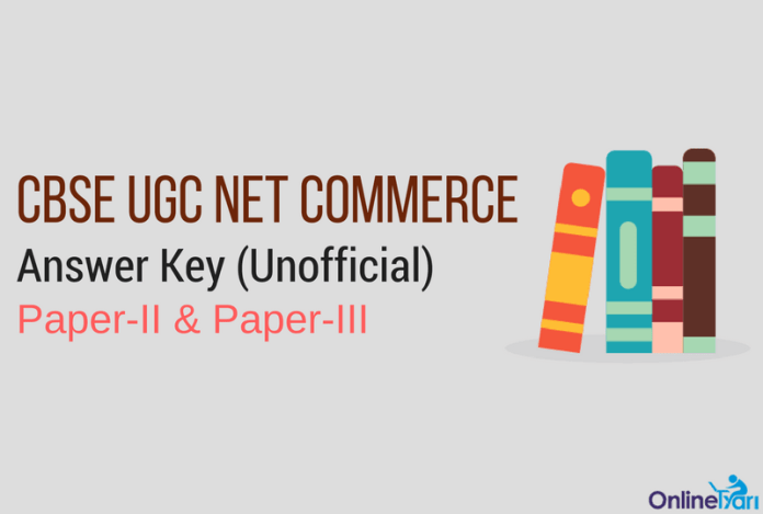 UGC NET Commerce Answer Key: Paper II & Paper III (Unofficial)