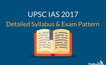 UPSC IAS Syllabus Exam Pattern & Structure 2017: Prelims & Mains
