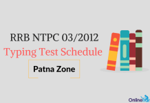 RRB NTPC CEN-03/2012 typing test schedule - Patna zone