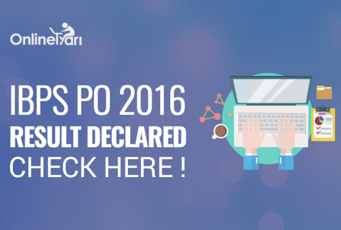 IBPS PO 2016 Final Result Declared Check Here!