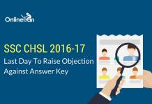 SSC CHSL 2016 Exam: Last Day To Raise Objection Against Answer Key