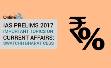 IAS Prelims 2017 Important topics on Current Affairs: Swatchh Bharat Cess