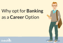Why to Choose Banking as a Career Option: Perks & Benefits