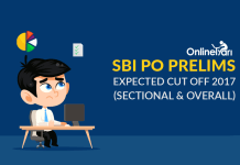 SBI PO Prelims Expected Cut Off 2017 (Sectional & Overall)