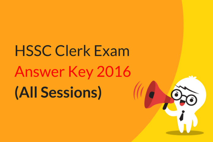 HSSC Clerk Exam Answer Key 2016 Uploaded (All sessions)