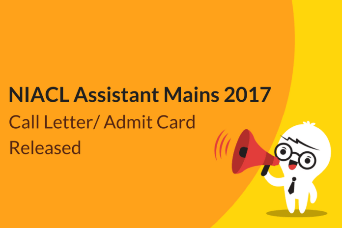 NIACL Assistant Mains Call Letter 2017