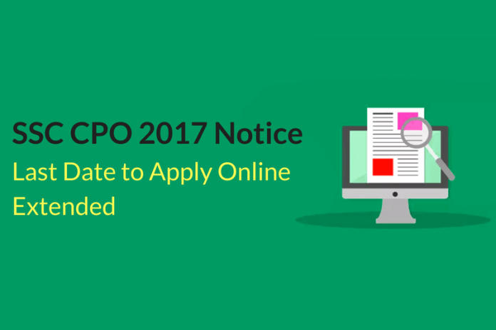 SSC CPO Application Process 2017 Extended: Last Chance to Apply