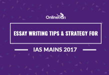 Essay Writing Tips and Strategy for IAS Mains 2017