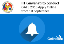 IIT Guwahati to conduct GATE 2018, Apply Online from 1st September