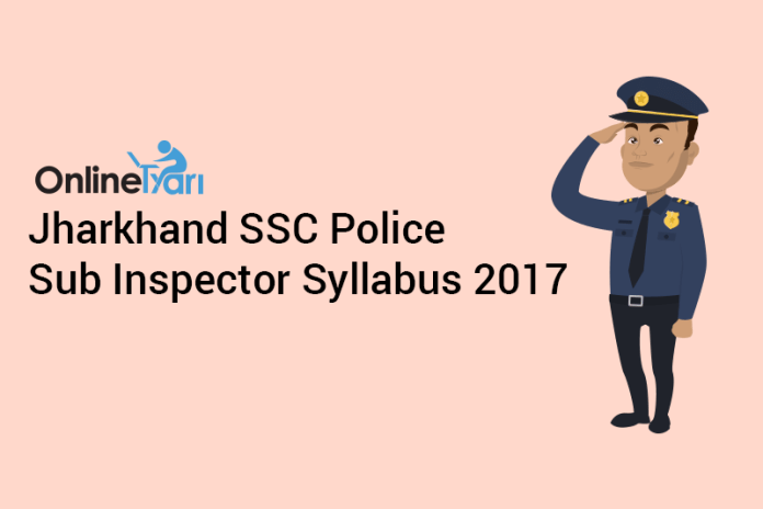 JSSC Police SI Syllabus 2017: Section-Wise Topic List