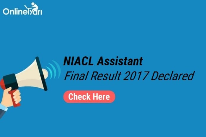 NIACL Assistant Final Result 2017