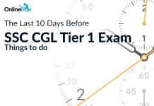 The Last 10 Days Before SSC CGL Tier 1 Exam |Things to do