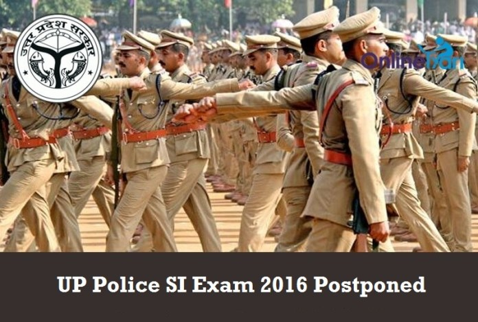 UP Police SI Exam 2016 Postponed: Check Official Notice