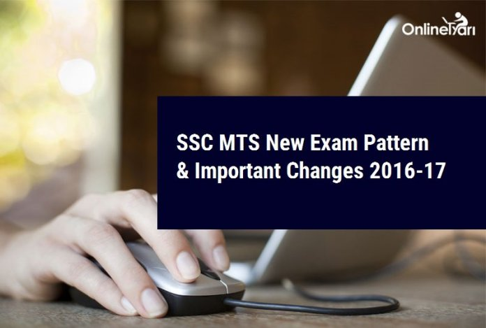 SSC MTS New Exam Pattern & Important Changes 2016-17