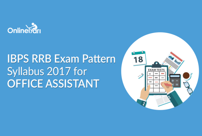 IBPS RRB Exam Pattern, Syllabus 2017 for Office Assistant