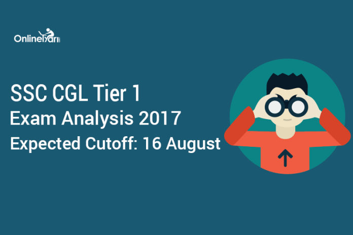 SSC CGL Tier 1 Exam Analysis 2017, Expected Cutoff: 16 August