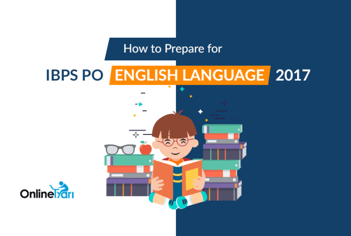 How to Prepare for IBPS PO English Language 2017