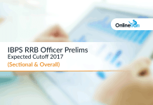IBPS RRB Officer Prelims Expected Cutoff 2017 (Sectional & Overall)