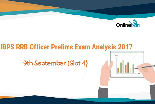 IBPS RRB Officer Prelims Exam Analysis, 9th September Slot 4