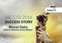 SSC CGL 2016 Success Story: Bharat Daim (ASO in Ministry of Ext Affairs)