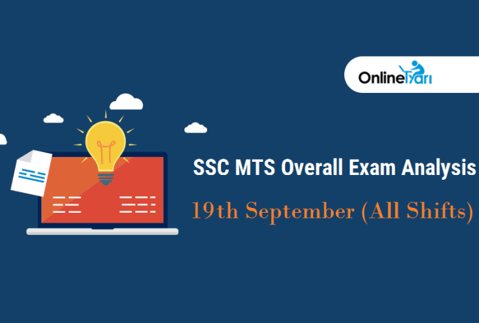SSC MTS Exam Analysis, Good Number of Attempts: 19 September