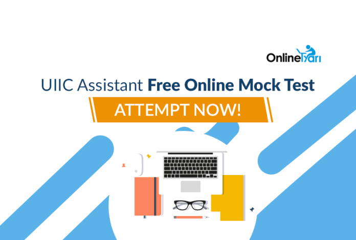 UIIC Assistant Free Online Mock Test: Attempt Now!