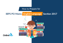 How to Prepare for IBPS PO Mains English Language Section 2017