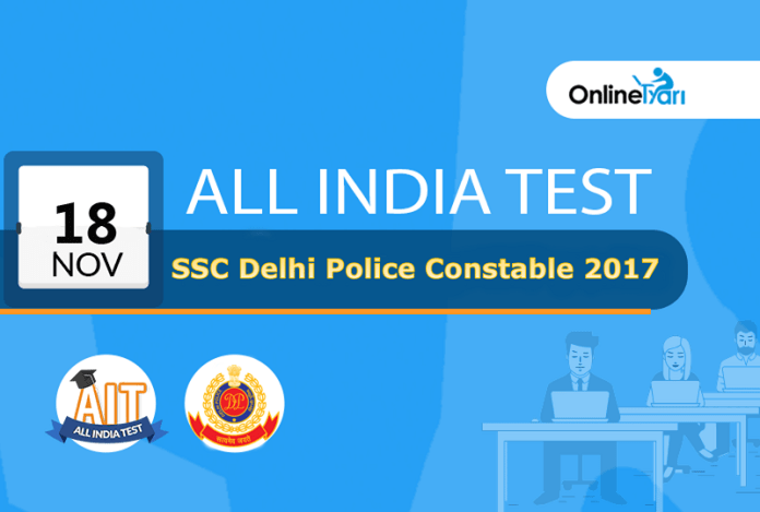 SSC Delhi Police Constable All India Test (AIT) | 18th November 2017