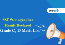 SSC Stenographer Result Declared: Grade C, D Merit List